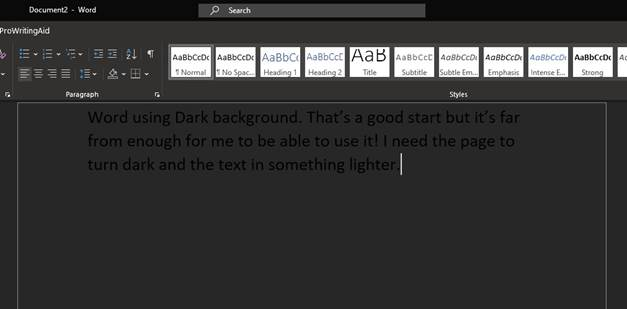 Word with a dark background page but its text stuck in black, making it almost unreadable.